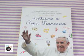 Libri per bambini: Letterine a Papa Francesco