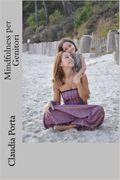 Il libro Mindfulness per genitori, in super sconto solo per oggi!