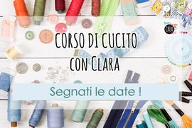 Novità: da martedì inizierà il corso di cucito con Clara di Sartamodello