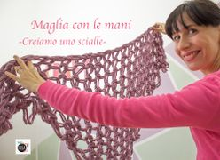 Come fare uno scialle a maglia con le mani